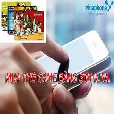 Cách mua thẻ game bằng sim Vina siêu tiện lợi cho game thủ