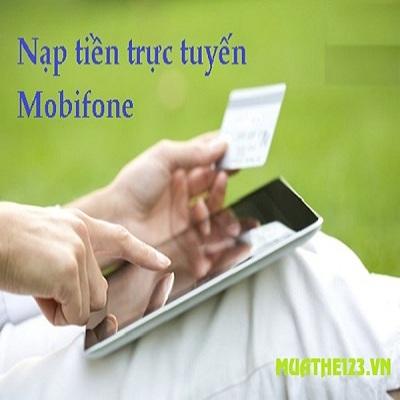 Cách nạp tiền điện thoại mobifone online nhận ưu đãi khủng nhất