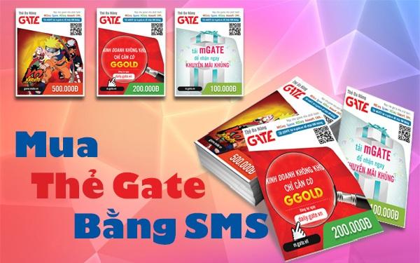 Cách mua thẻ gate bằng sms nhanh nhất