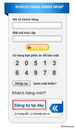 Đăng ký Internet Banking tại Đông Á