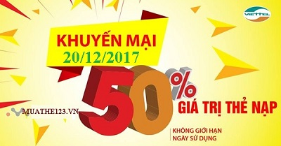 Khuyến mãi nạp thẻ Viettel 50% ngày 20/12/2017