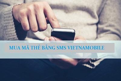 Mua mã thẻ bằng sms vietnamobile qua điện thoại, bạn đã thử chưa?